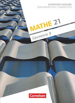Mathe 21 – Geometrie / Band 3 – Schülerbuch von Girnat,  Boris, Meier,  Patrick