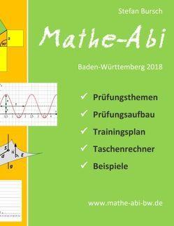 Mathe-Abi Baden-Württemberg 2018 von Bursch,  Stefan