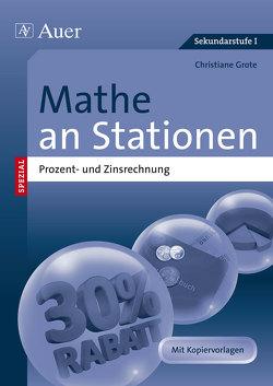 Mathe an Stationen Prozent- und Zinsrechnung von Grote,  Christiane