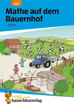 Mathe auf dem Bauernhof 1. Klasse von Hauschka-Bohmann,  Ingrid, Huber,  Florian, Specht,  Gisela