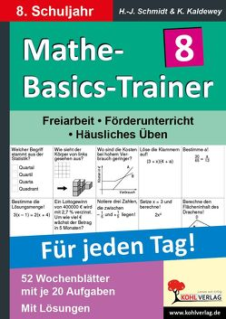 Mathe-Basics-Trainer / Klasse 8 von Kaldewey,  Kurt, Schmidt,  Hans-J.