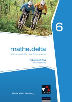 mathe.delta – Baden-Württemberg / mathe.delta Baden-Württemberg AHPlus 6 von Goy,  Axel, Kleine,  Michael