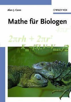 Mathe für Biologen von Cann,  Alan J.