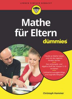 Mathe für Eltern für Dummies von Hammer,  Christoph
