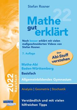 Mathe gut erklärt 2022 Basisfach Baden-Württemberg Gymnasium von Rosner,  Stefan