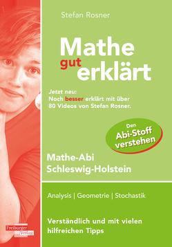 Mathe gut erklärt Schleswig-Holstein ab 2019 von Rosner,  Stefan
