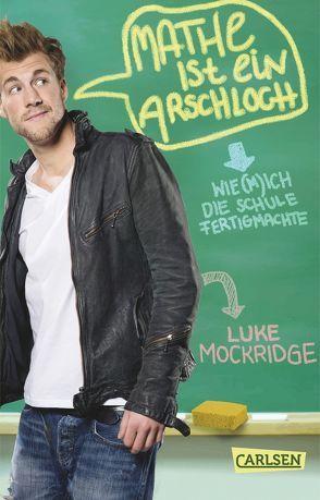 Mathe ist ein Arschloch von Mockridge,  Luke