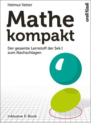 Mathe kompakt von Vetter,  Helmut