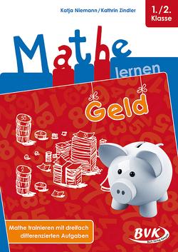 Mathe lernen: Geld von Niemann,  Katja, Zindler,  Kathrin