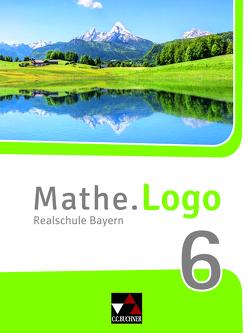 Mathe.Logo – Bayern – neu / Mathe.Logo Bayern 6 – neu von Gilg,  Andreas, Grill,  Ivonne, Kleine,  Michael, Listl,  Birgit, Ludwig,  Matthias, Singer,  Julia, Stark,  Sylvia, Strobel,  Andreas, Weixler,  Patricia, Weixler,  Simon