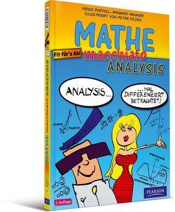 Mathe macchiato Analysis von Fejes,  Peter, Partoll,  Heinz, Wagner,  Irmgard