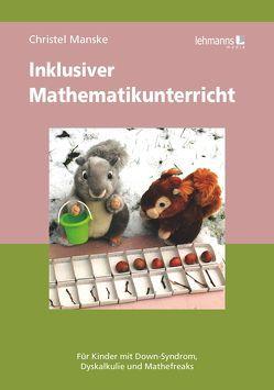 Mathe macht glücklich von Manske,  Christel