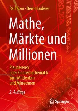 Mathe, Märkte und Millionen von Korn,  Ralf, Luderer,  Bernd