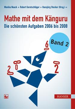 Mathe mit dem Känguru 2 von Geretschläger,  Robert, Noack,  Monika, Stocker,  Hansjürg
