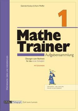 Mathe-Trainer 1 von Kiesbye,  Gabriele, Pfeiffer,  Karin