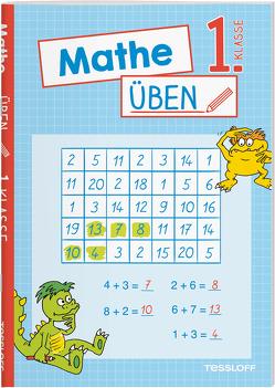 Mathe üben 1. Klasse von Honnen,  Falko, Meyer,  Julia