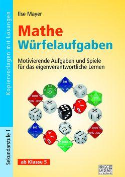Mathe Würfelaufgaben von Mayer,  Ilse
