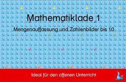 Mathelade 1 – Mengenauffassung und Zahlenbilder bis 10 von Hofmann,  Renate, Pacher,  Lieselotte