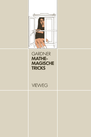 Mathemagische Tricks von Gardner,  Martin