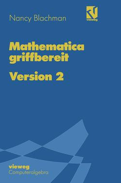 Mathematica griffbereit von Blachman,  Nancy, Herrmann,  Carsten, Krieg,  Uwe.
