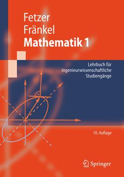 Mathematik 1 von Feldmann,  Dietrich, Fetzer,  Albert, Fränkel,  Heiner, Schwarz,  Horst, Spatzek,  Werner, Stief,  Siegfried