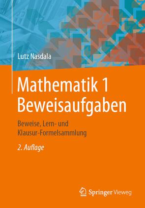 Mathematik 1 Beweisaufgaben von Nasdala,  Lutz
