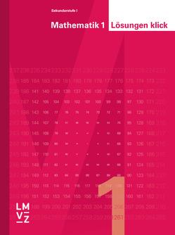 Mathematik 1 klick – Lösungen klick von Autorenteam