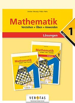 Mathematik 1. Verstehen + Üben + Anwenden. Lösungen von Lewisch,  Ingrid