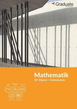 Mathematik 10. Klasse Gymnasium