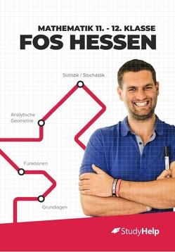 Mathematik 11.-12. Klasse FOS Hessen von Jung,  Daniel, Schaffroth,  Sabrina