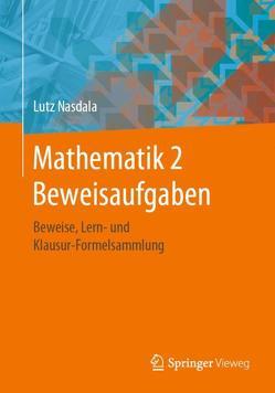 Mathematik 2 Beweisaufgaben von Nasdala,  Lutz