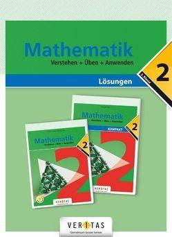 Mathematik 2. Verstehen + Üben + Anwenden. Lösungen von Lewisch,  Ingrid