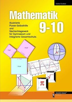 Mathematik 9-10 von Endner,  Dieter