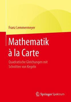 Mathematik à la Carte von Lemmermeyer,  Franz