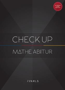 Mathematik Abiturvorbereitung – CHECK UP – NRW von Giesecke,  Alexander, Hotop,  Christian, Schork,  Nicolai