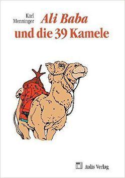 Mathematik allgemein / Ali Baba und die 39 Kamele von Menninger,  Karl, Menninger,  Wolfgang