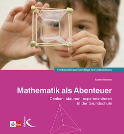 Mathematik als Abenteuer von Kramer,  Martin