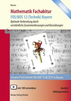 Mathematik Fachabitur FOS/BOS 12 (Technik) Bayern von Rosner,  Stefan