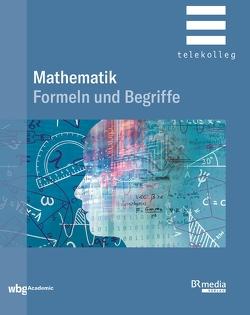 Mathematik – Formeln und Begriffe
