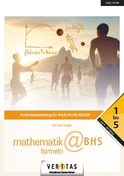 Mathematik-Formeln@BHS von Langer,  Michael
