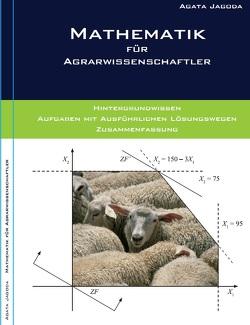 Mathematik für Agrarwissenschaftler von Agata,  Jagoda