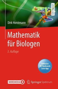 Mathematik für Biologen von Horstmann,  Dirk