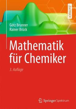 Mathematik für Chemiker von Brück,  Rainer, Brunner,  Götz