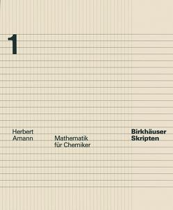 Mathematik für Chemiker von Amann,  H.