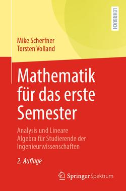 Mathematik für das erste Semester von Scherfner,  Mike, Volland,  Torsten