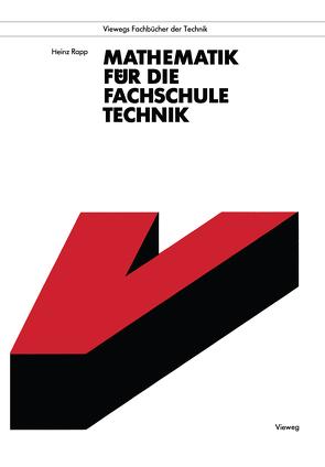 Mathematik für die Fachschule Technik von Rapp,  Heinz