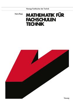 Mathematik für Fachschulen Technik von Rapp,  Heinz