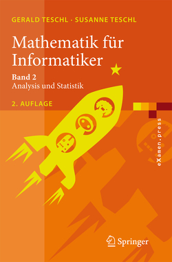 Mathematik für Informatiker von Teschl,  Gerald, Teschl,  Susanne