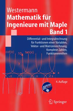 Mathematik für Ingenieure mit Maple. von Westermann,  Thomas