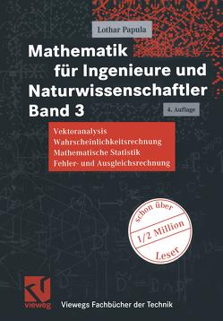 Mathematik für Ingenieure und Naturwissenschaftler Band 3 von Papula,  Lothar